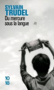 Du mercure sous la langue - Sylvain Trudel 6542164_11182749-181x300