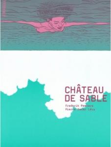 Château de sable - Frederik Peeters, Pierre Oscar Lévy dans Bande dessinée sans-titre5-227x300